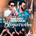 Sinésio & Henrique – Blogueirinha