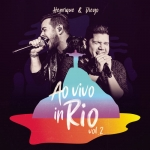 Henrique & Diego – EP Ao Vivo In Rio Vol. 2
