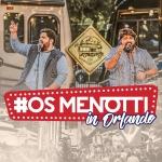 "César Menotti & Fabiano lançam as primeiras músicas do álbum ""Os Menottis in Orlando"""