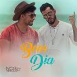 """Maycon & Vinicius lançam """"Bom Dia"""" com a Dj Donna"""