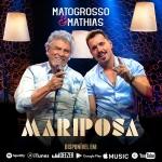 Matogrosso & Mathias – Mariposa