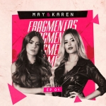 May & Karen – EP Fragmentos Vol. 1
