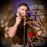 Rodrigo Marim – Deus Me Livre, Mas Quem Me Dera