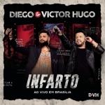 Diego & Victor Hugo – Infarto
