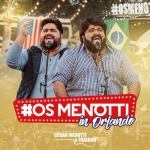 César Menotti & Fabiano – CD Os Menotti in Orlando