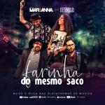 """MARiANNA lançam """"Farinha do Mesmo Saco"""" com participação de Edson & Hudson"""