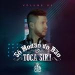 Toca Siri – CD Só Modão do Bão Vol.3