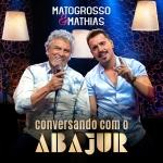 """Matogrosso & Mathias lançam a música """"Só Mais Um"""" e EP """"Conversando com o Abajur"""""""