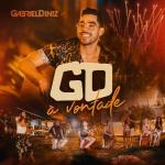 """Gabriel Diniz lança o seu novo álbum """"Á Vontade"""""""