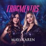 May & Karen – CD Fragmentos