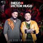 Diego & Victor Hugo – EP Ao Vivo em Brasília 1