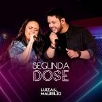 Luíza & Maurílio – CD Segunda Dose