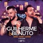 Guilherme & Benuto – EP Amando, Bebendo e Sofrendo 1