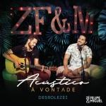 Zé Felipe & Miguel – Desrolezei