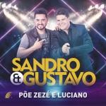 Sandro & Gustavo – Põe Zezé e Luciano