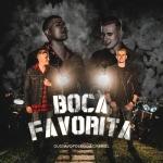 Gustavo Toledo & Gabriel – Boca Favorita