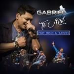 Gabriel – Tô Mal Part. Edson & Hudson