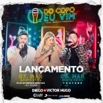 """Diego & Victor Hugo lançam """"Do Copo Eu Vim"""" com Marília Mendonça"""