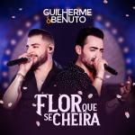 """Guilherme & Benuto lançam a música """"Flor Que Se Cheira"""""""