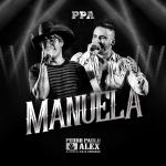 """Pedro Paulo & Alex lançam o clipe de """"Manuela"""""""