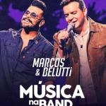 Marcos & Belutti no Música na Band desta sexta-feira (29)
