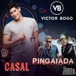 Victor Bogo – Casal Pingaiada Part. Bruno & Barretto