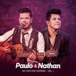 Paulo & Nathan – EP Ao Vivo em Goiânia Vol. 1