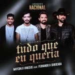 Maycon & Vinicius – Tudo Que Eu Queria ft. Fernando & Sorocaba