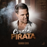 Eduardo Costa – Coração Pirata