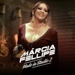 Márcia Fellipe – EP Made In Studio 2