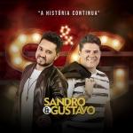 Sandro & Gustavo – CD A História Continua