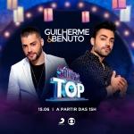 Guilherme & Benuto e Paula Fernandes no SóTocaTop deste sábado (15)