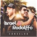 "Israel & Rodolffo lançam o novo EP ""Conselho"""