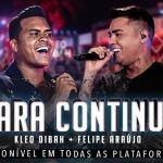 """Kleo Dibah lança a música """"Para Continua"""" com Felipe Araújo"""