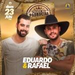 Eduardo & Rafael no Terra da Padroeira deste domingo (23)