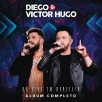 Diego & Victor Hugo – CD Ao Vivo em Brasília