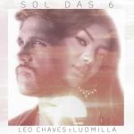 Leo Chaves – Sol das Seis ft. Ludmilla