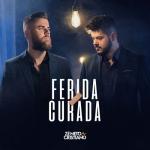 Zé Neto & Cristiano – Ferida Curada