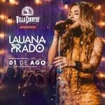 Lauana Prado esquenta a noite do Villa Country