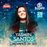 Yasmin Santos lança seu primeiro DVD no Villa Country