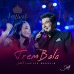Daniel – Trem Bala ft. Larissa Manoela
