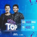 Hugo & Guilherme e Falamansa no SóTocaTop deste sábado (31)