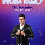 Léo Magalhães e Diego & Victor Hugo no Hora do Faro deste domingo (01)