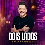 """Wesley Safadão lança """"Dois Lados"""" e grava DVD no Rio de Janeiro este mês"""