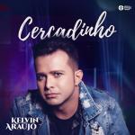 Kelvin Araújo – Cercadinho