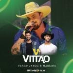 Vittão – Judieira ft. Munhoz & Mariano