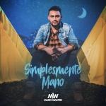Mano Walter – EP Simplesmente Mano