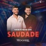 Théo & Gabriel – Vestígio de Saudade