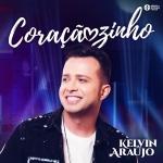 Kelvin Araújo – Coraçãozinho