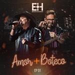 """Edson & Hudson lançam o primeiro EP """"Amor + Boteco"""""""